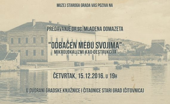 Mladen Domazet: Dismissed among his own - Microlocalisms as a destruction