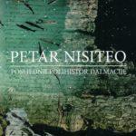 Milovan Buchberger: Petar Nisiteo - posljednji polihistor Dalmacije (2017.)