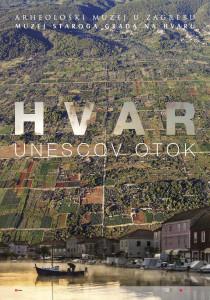 HVAR - UNESCOV OTOK