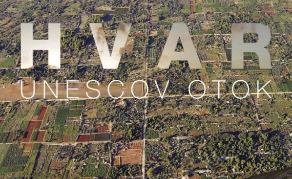 HVAR / A UNESCO ISLAND