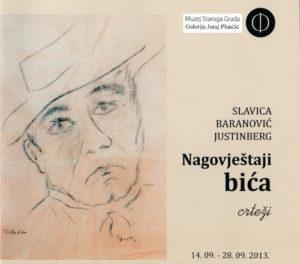 Slavica Baranović Justinberg: Nagovještaji bića (2013.) [katalog izložbe]