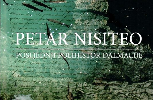 Milovan Buchberger: Petar Nisiteo - the last polyhistor of Dalmatia