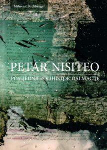 Milovan Buchberger: Petar Nisiteo - posljednji polihistor Dalmacije