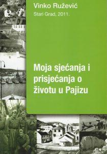 Vinko Ružević: My memories and recollections of life in Pajiz (2018)