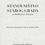 Vinko Ružević: Stanovništvo Starog Grada (2019.)