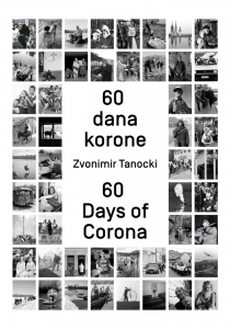Zvonimir Tanocki: 60 Days of Corona