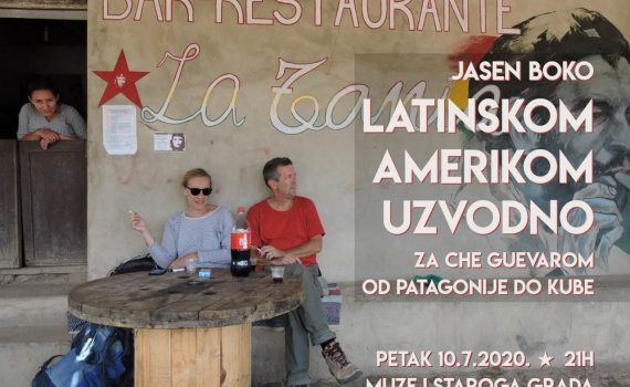 Jasen Boko: Latin America Upstream – Following Che Guevara from Patagonia to Cuba