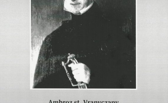 Ambroz st. Vranyczany: The Tale of My Family